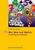 Mia, Max und Mathix: Auf dem Weg zum Zahlbegriff