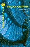 Ammonite. by Nicola Griffith (S.F. Masterworks) (0575118237) by Griffith, Nicola