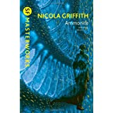 Ammonite (S.F. MASTERWORKS)by Nicola Griffith