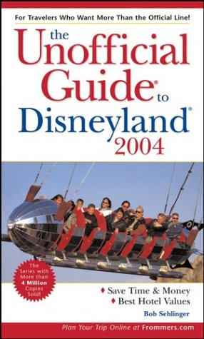 Unofficial Guide to Disneyland 2004