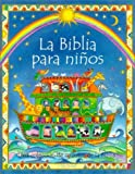 img - for La Biblia Para Ninos = The Usborne Children's Bible (Spanish Edition) book / textbook / text book