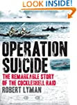 Operation Suicide: The Remarkable Sto...