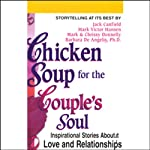 Chicken Soup for the Couple's Soul | Jack Canfield,Mark Victor Hansen,Barbara De Angelis