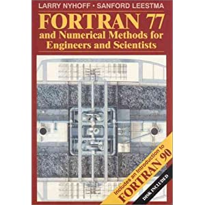 Fortran 77 and Numerical Methods for Engineers and Scientists
