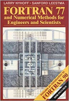 FORTRAN 77 and Numerical Methods for Engineers and