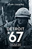 Detroit 67: The Year That Changed Soul (English Edition)