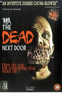 The Dead Next Door [1988] [DVD]