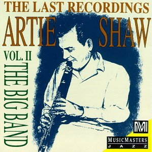 Artie Shaw - The Last Recordings - Zortam Music