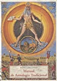 img - for MANUAL DE ASTROLOGIA TRADICIONAL (Spanish Edition) book / textbook / text book
