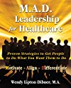 M.A.D. Leadership for Healthcare