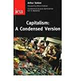 Capitalism: A Condensed Version (0255365985) by Seldon, Arthur