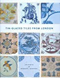 Ian Betts Tin-glazed Tiles from London