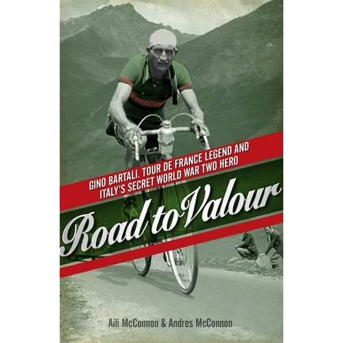Road-to-Valour-Gino-Bartali-Tour-de-France-Legend-and-World-War-Two-Hero-Aili