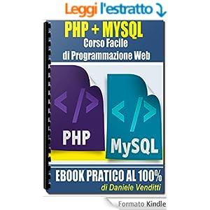 PHP + MYSQL Corso Facile di Programmazione Web