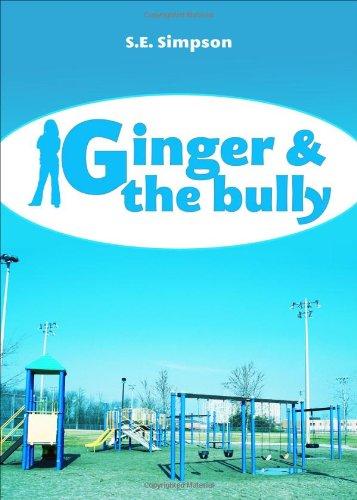Ginger & The Bully