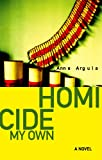 img - for Homicide My Own book / textbook / text book