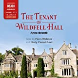 Anne Bronte The Tenant Of Wildfell Hall [Piers Wehner; Katy Carmichael] [NAXOS AUDIO BOOKS: NA0199]
