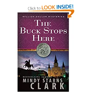 The Buck Stops Here (The Million Dollar Mysteries) Mindy Starns Clark