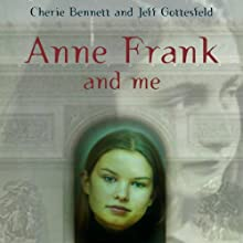 Anne Frank and Me Audiobook by Cherie Bennett, Jeff Gottesfeld Narrated by Ann Osmond