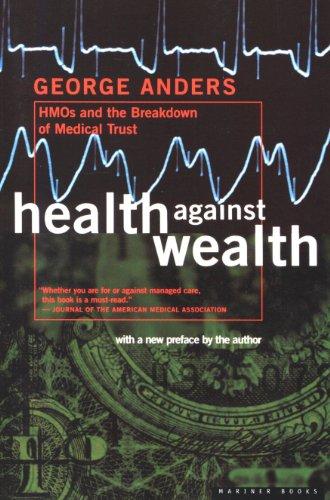 George Anders - Health Against Wealth