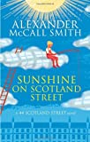 Alexander McCall Smith Sunshine on Scotland Street (44 Scotland Street)