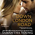 Down London Road Audiobook by Samantha Young Narrated by Elle Newlands
