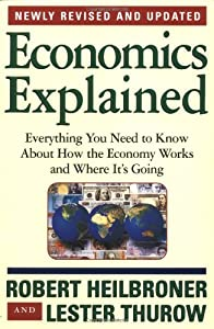 """robert heilbroner the economic revolution In the paper """"worldly philosophers by robert heilbroner"""" the author presents a deep overview of the ethical, social, and political ideas of economic thought."""