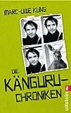 'Die Känguru-Chroniken: Ansichten eines vorlauten Beuteltiers' von Marc-Uwe Kling