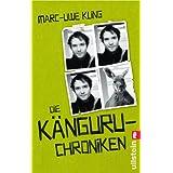 """Die K�nguru-Chroniken: Ansichten eines vorlauten Beuteltiersvon """"Marc-Uwe Kling"""""""