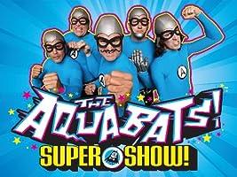 The Aquabats! Super Show! Season 1 [HD]