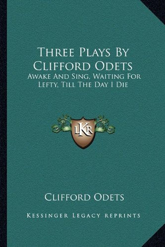 waiting for lefty essays Clifford odets' waiting for lefty in his play waiting for lefty clifford odets attempts to stir up the weary american public of the 1930s by providing.