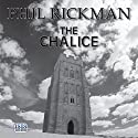 The Chalice (       UNABRIDGED) by Phil Rickman Narrated by Seán Barrett