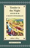 Tender Is the Night (Collectors Library) (French Edition)