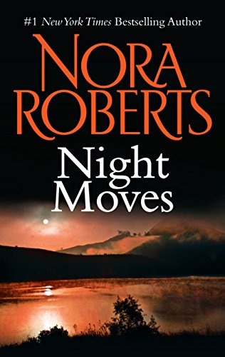 Don't miss this BEST PRICE EVER on Nora Roberts' latest Kindle release! Night Moves By Nora Roberts