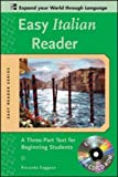 Easy Italian Reader w/CD-ROM: A Three-Part Text for Beginning Students (Easy Reader Series)