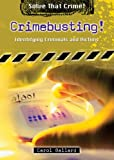 Crimebusting!: Identifying Criminals and Victims (Solve That Crime!)