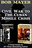 Civil War to The Cuban Missile Crisis