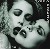 Bloody Kisses by TYPE O NEGATIVE (1993-05-03)