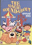 NO AUTHOR THE MAGIC ROUNDABOUT ANNUAL 1993