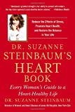 Dr  Suzanne Steinbaum's Heart Book: Every Woman's Guide to a Heart-Healthy Life