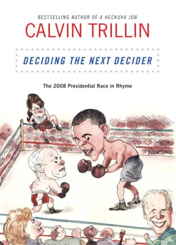 Deciding the Next Decider: The 2008 Presidential Race in Rhyme