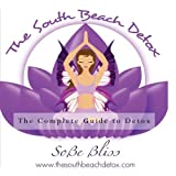 515HtzvF7WL. SL160  The South Beach Detox: Detailed Instructions and Information