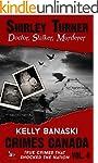 Shirley Turner: Doctor, Stalker, Murd...