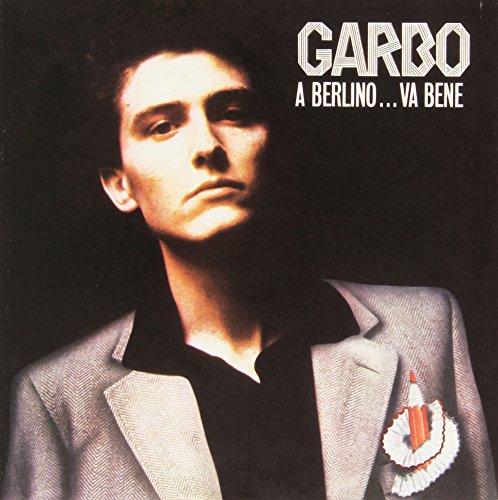Garbo - A Berlino... Va Bene - Zortam Music