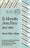 To Marietta from Paris, 1945-1960