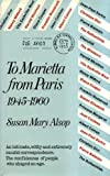 img - for To Marietta from Paris, 1945-1960 book / textbook / text book