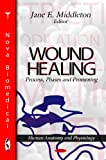 img - for Wound Healing: Process, Phases and Promoting (Human Anatomy and Physiology) book / textbook / text book