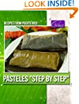 "Pasteles ""Step by Step"" (Recipes from..."