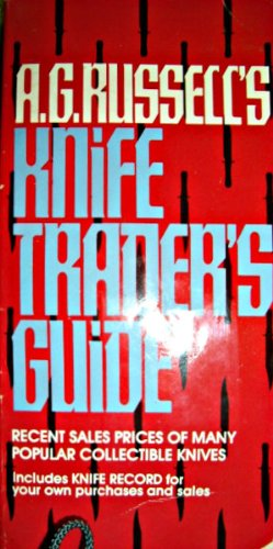 A. G. Russell's Knife Trader's Guide