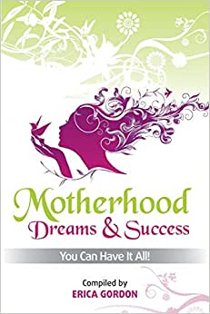 Motherhood - Dreams & Success